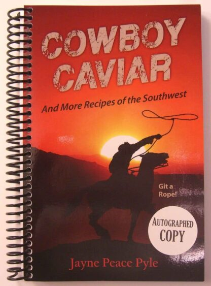 Cowboy Caviar and More Recipes of the Southwest
