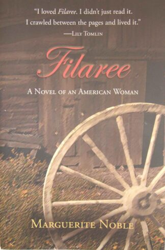 Filaree – A Novel of an American Woman