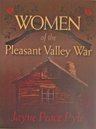 Women of the Pleasant Valley War