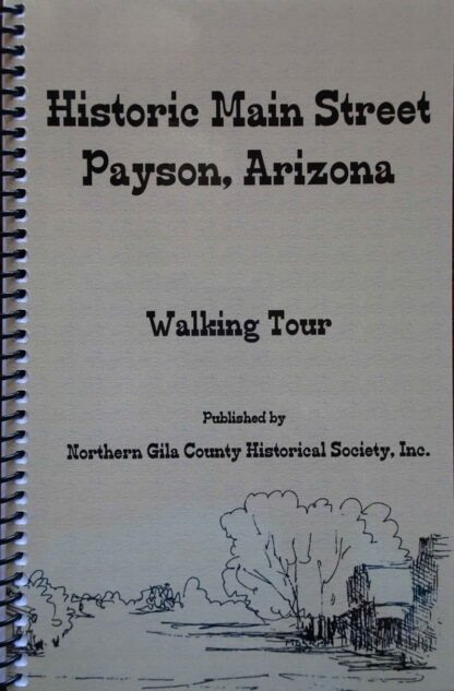 Historic Main Street Payson, Arizona – Walking Tour