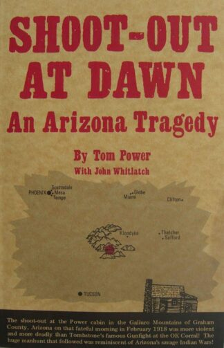 Shoot-out at Dawn:  An Arizona Tragedy